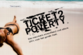 Ticket to Poverty